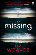 I Am Missing: David Raker, Book 8 - Joe Coen, Tim Weaver, Louise Brealey, Penguin Books
