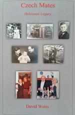 Czech Mates: Holocaust Legacy - David Weiss
