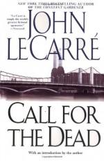 Call for the Dead - John le Carré