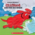 Clifford and the Big Storm - Norman Bridwell