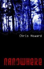 Nanowhere - Chris Howard
