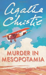 Murder in Mesopotamia - Agatha Christie