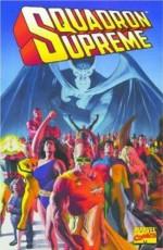 Squadron Supreme - Mark Gruenwald, Tom DeFalco, Mike Carlin, John Buscema, Bob Hall, Paul Ryan, Paul Neary