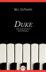 Duke: The Musical Life of Duke Ellington - Bill Gutman