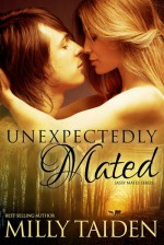 Unexpectedly Mated - Milly Taiden