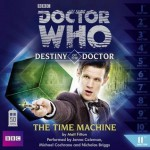 Doctor Who: The Time Machine - Matt Fitton