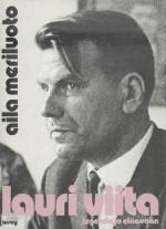 Lauri Viita, legenda jo eläessaan - Aila Meriluoto