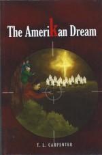 The Amerikan Dream - Tom Carpenter