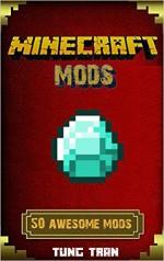 Minecraft: 100 Minecraft Mods to Help you in Minecraft - K Trap
