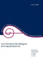 Combinatorial Designs And Applications - W.D. Wallis, Wallis Wallis