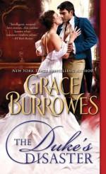 The Duke's Disaster - Grace Burrowes
