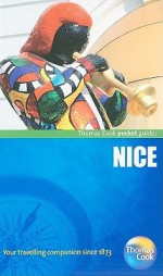 Nice - Thomas Cook Publishing, Kathryn Tomasetti, Thomas Cook Publishing