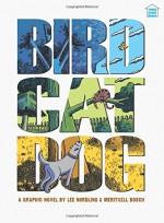 Three-Story Books: Birdcatdog (Graphic Universe) - Lee Nordling, Meritxell Bosch