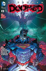Superman: Doomed (2014-) #2 - Greg Pak, Dave Bullock, Ian Churchill, Szymon Kudranski, Ken Lashley, Cory Smith, Jack Herbert