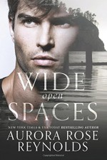 Wide Open Spaces - Aurora Rose Reynolds