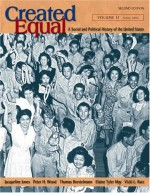 Created Equal: A Social and Political History of the United States, Volume II (from 1865) - Peter H. Wood, Thomas Borstelmann
