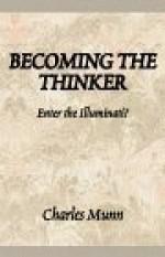 Becoming the Thinker: Enter the Illuminati? - Charles Munn, Vella Munn