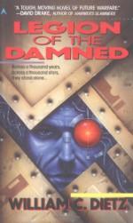 Legion of the Damned - William C. Dietz