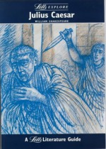 "Letts Explore ""Julius Caesar"" (Letts Literature Guide) - Stewart Martin, John Mahoney"