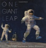 One Giant Leap - Robert Burleigh, Mike Wimmer