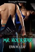 Mr. Rockstar - Erin M. Leaf