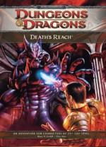 Death's Reach: Adventure E1 for 4th Edition D&D - Chris Sims
