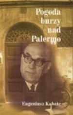 Pogoda burzy nad Palermo - Eugeniusz Kabatc