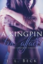 A Kingpin Love Affair - J.L. Beck