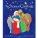 Story of Christmas by French, Vivian [Candlewick, 2010] Board book [Board book] - French