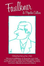 Faulkner and Popular Culture - Doreen Fowler, Ann J. Abadie