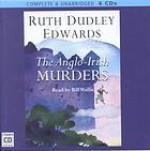 The Anglo Irish Murders - Ruth Dudley Edwards, Bill Wallis