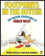 Footprints in the Butter: The Further Adventures of Chilly Billy (A Magnet book) - Peter Mayle