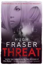 Threat - Hugh Fraser