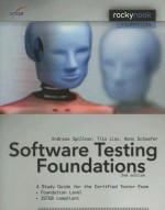 Software Testing Foundations: A Study Guide for the Certified Tester Exam - Andreas Spillner, Hans Schaefer, Tilo Linz