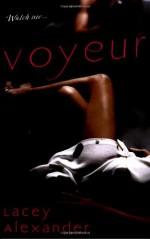 Voyeur - Lacey Alexander