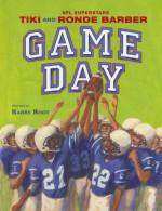 Game Day (Paula Wiseman Books) - Tiki Barber, Robert Burleigh