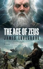 The Age of Zeus - James Lovegrove