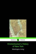Knickerbocker's History of New York - Washington Irving, Diedrich Knickerbocker