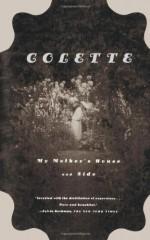 My Mother's House & Sido - Colette, Enid McLeod, Una Vicenzo Troubridge