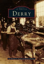 Derry - William Dugan, Richard Holmes