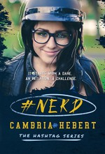 #Nerd (The Hashtag Series Book 1) - Cambria Hebert