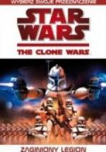 Gwiezdne Wojny. Wojny Klonów: Zaginiony legion - Tracey West