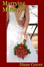 Marrying Mallory - Diane Craver