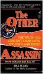 The Other Assassin - Bill Sloan