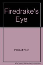 Firedrake's Eye - FINNEY Patricia