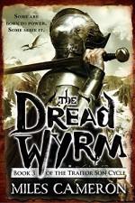 The Dread Wyrm (Traitor Son Cycle) - Miles Cameron