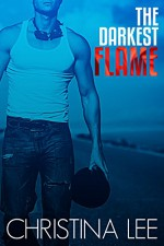 The Darkest Flame (Roadmap to Your Heart Book 1) - Christina Lee