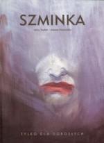 Szminka - Jerzy Szyłak, Joanna Karpowicz