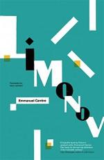 Limonov: A Novel - Emmanuel Carrere