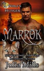 MARROK: A Wolf's Hunger Alpha Shifter Romance - Julia Mills, A K Michaels, Sassy Queens of Design, Lisa Miller